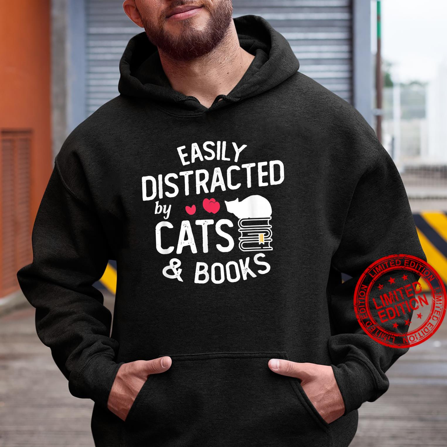 Cute Book Easily Distracted by Cats and Books Shirt hoodie