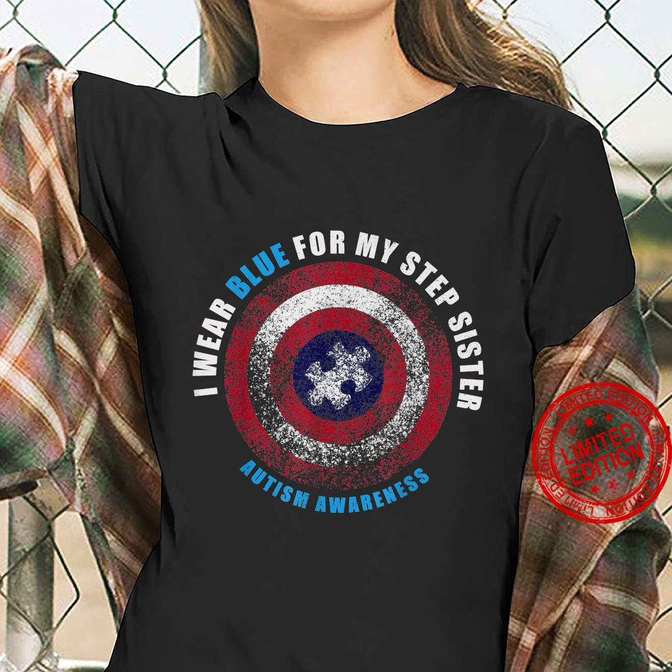 I Wear Blue For My Step Sister Sibling Autism Awareness Shirt ladies tee