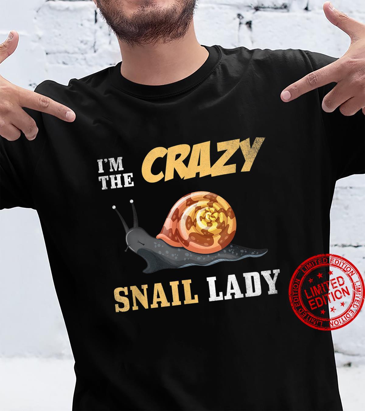 I'm The Crazy Snail Lady Snails Shirt