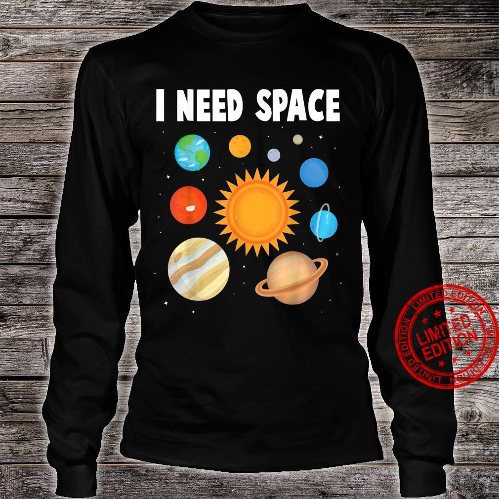Planets I Need Space Sun Earth Jupiter Astronomer Shirt long sleeved