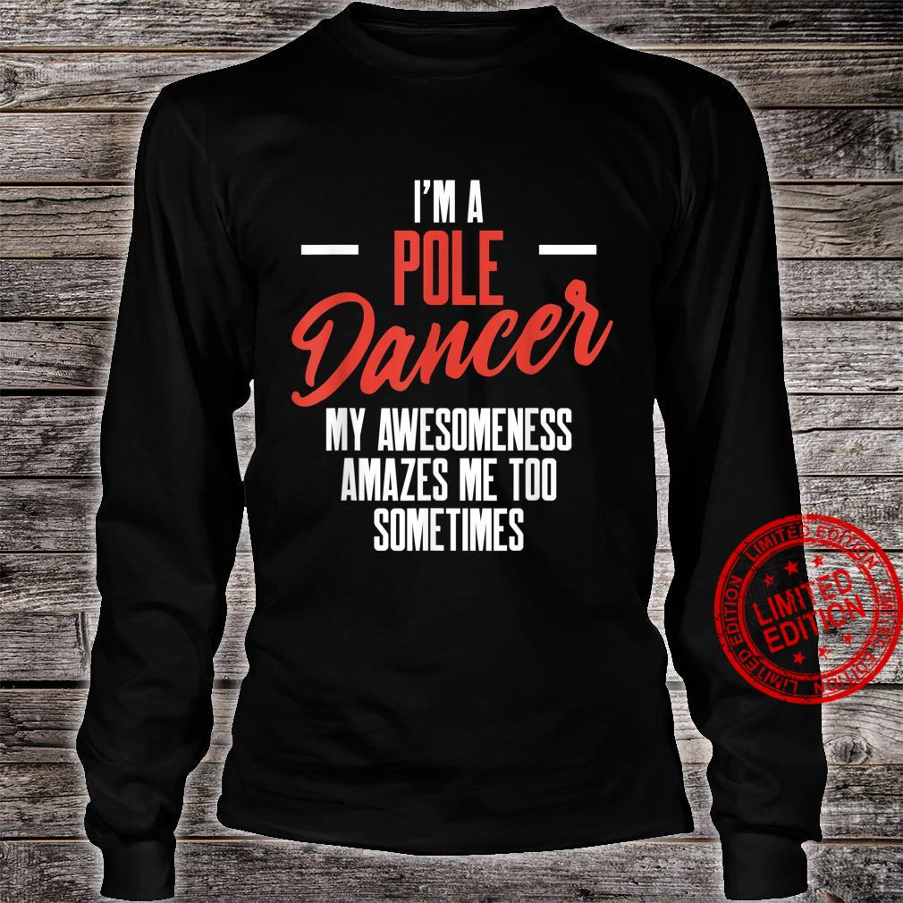 Pole Dance Dancer Amazes Dancing Workout Shirt long sleeved