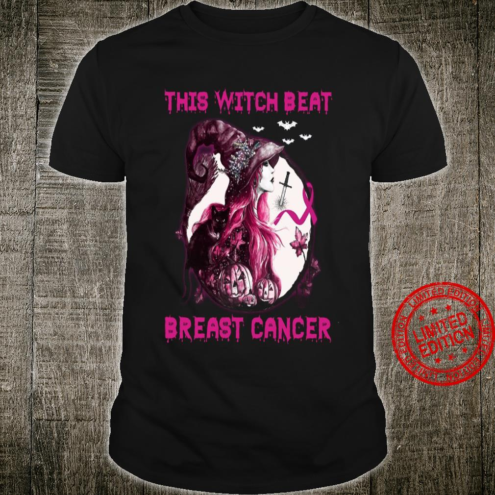 This Witch Beat Breast Cancer Shirt