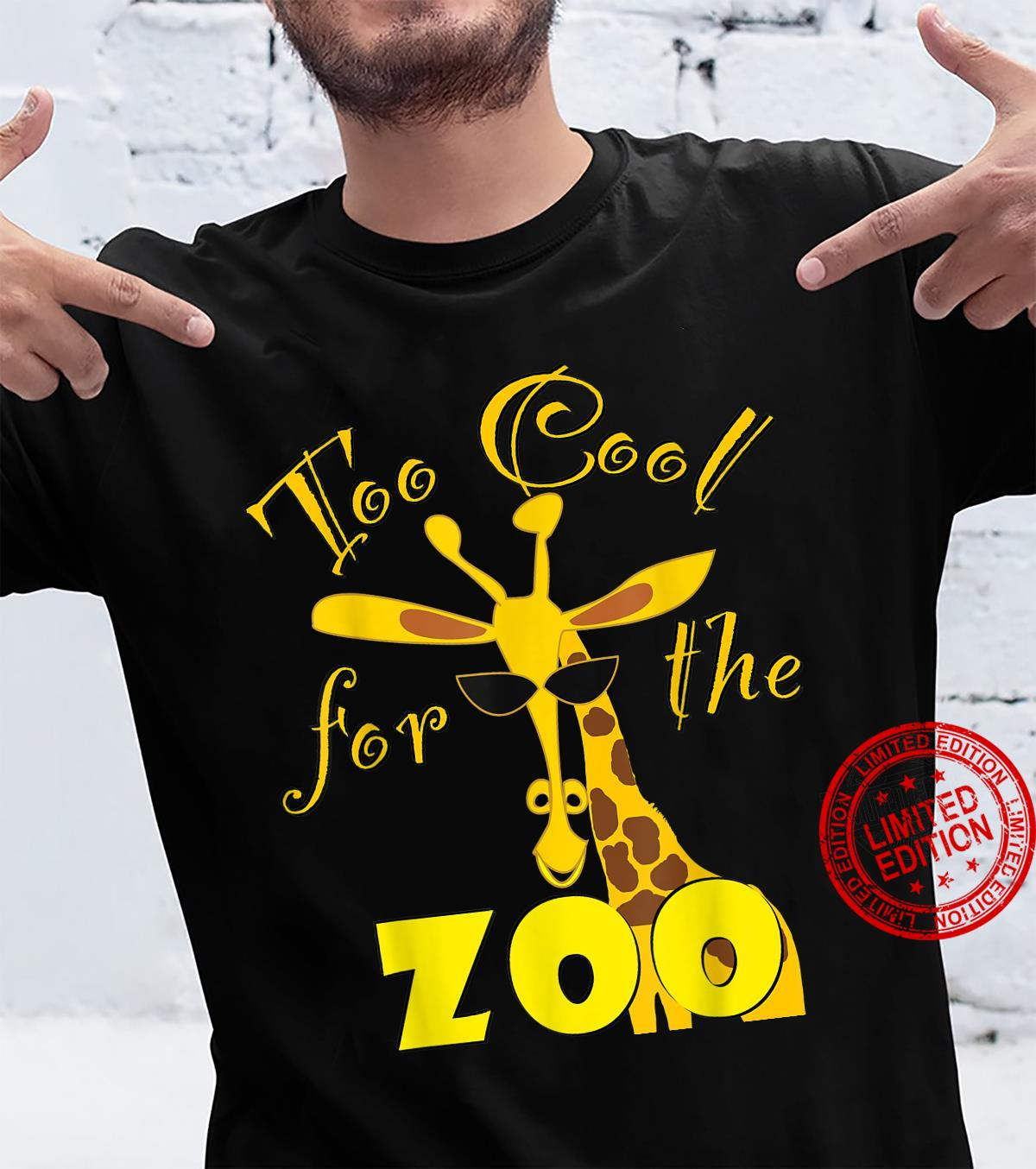 Too Cool For The Zoo Shirt