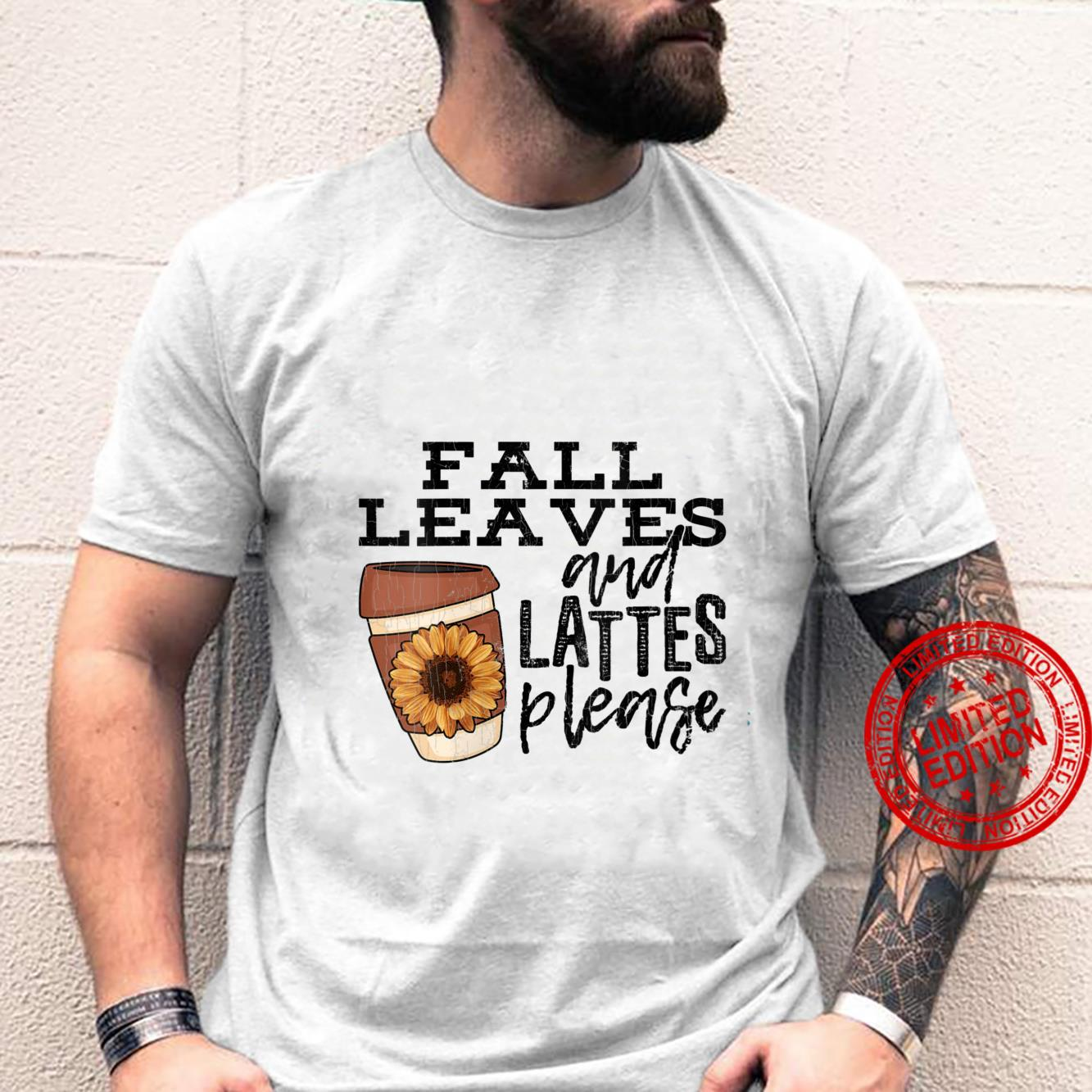 Womens Fall Leaves And Lattes Please Apparel Coffee Shirt