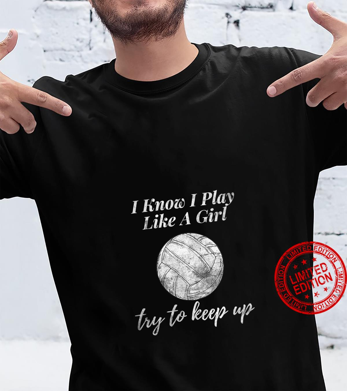 Womens Volleyball Design I Know I Play Like A Girl Sports Shirt