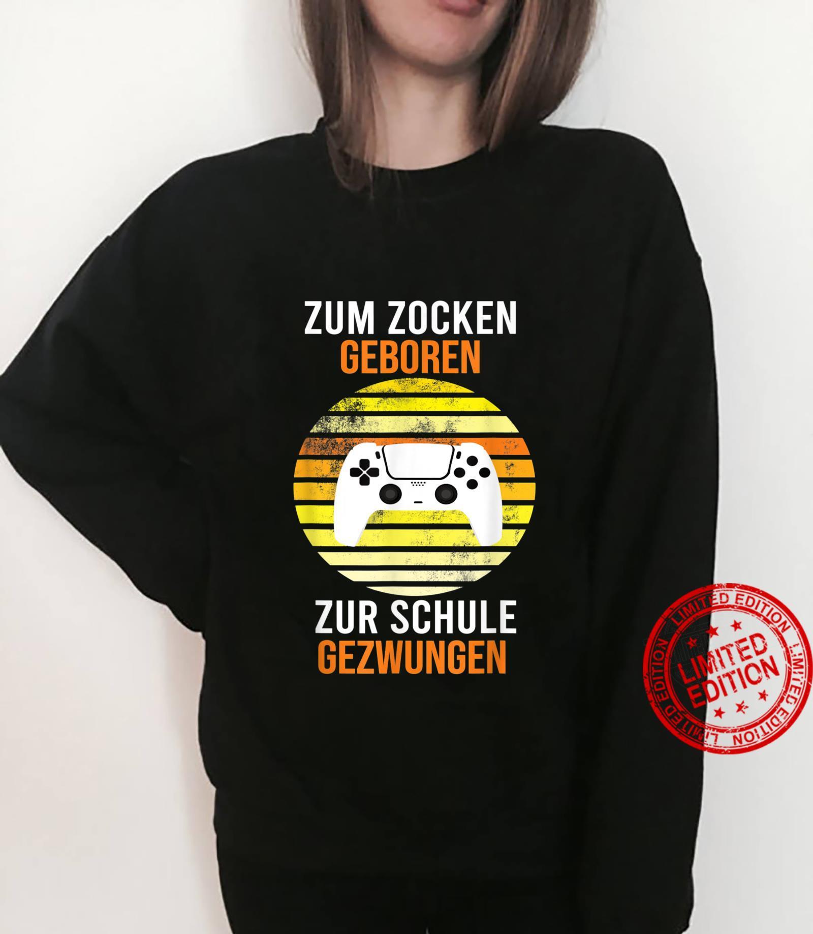 Zum Zocken geboren Zur Schule gezwungen Konsole PS5 Gaming Shirt sweater