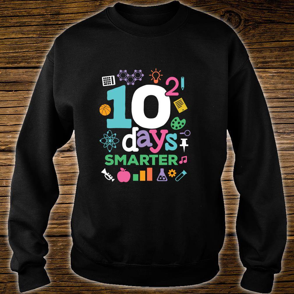 10 Squared 10 squared days smarter math 100th day of school shirt