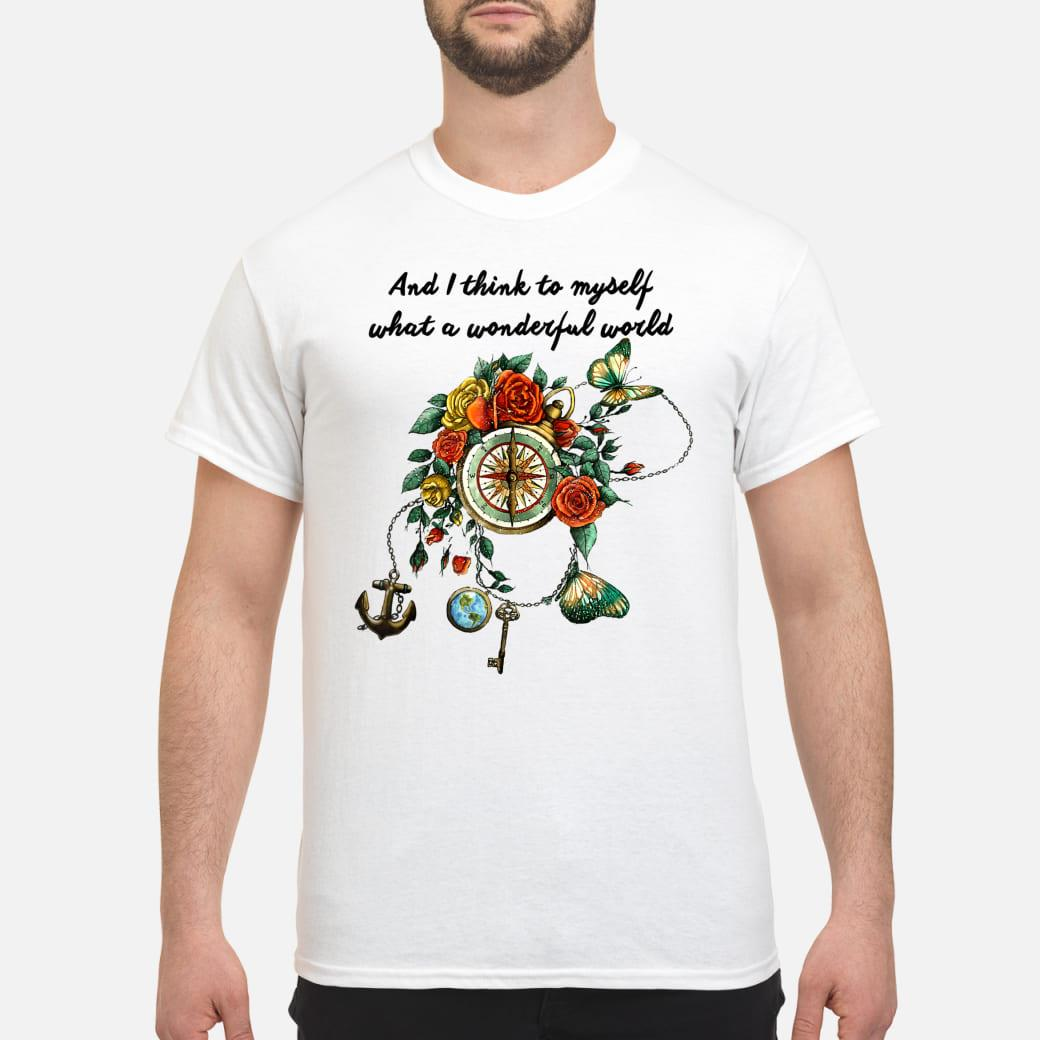 And I Think To Myself What A Wonderful World Hippie Compass Shirt