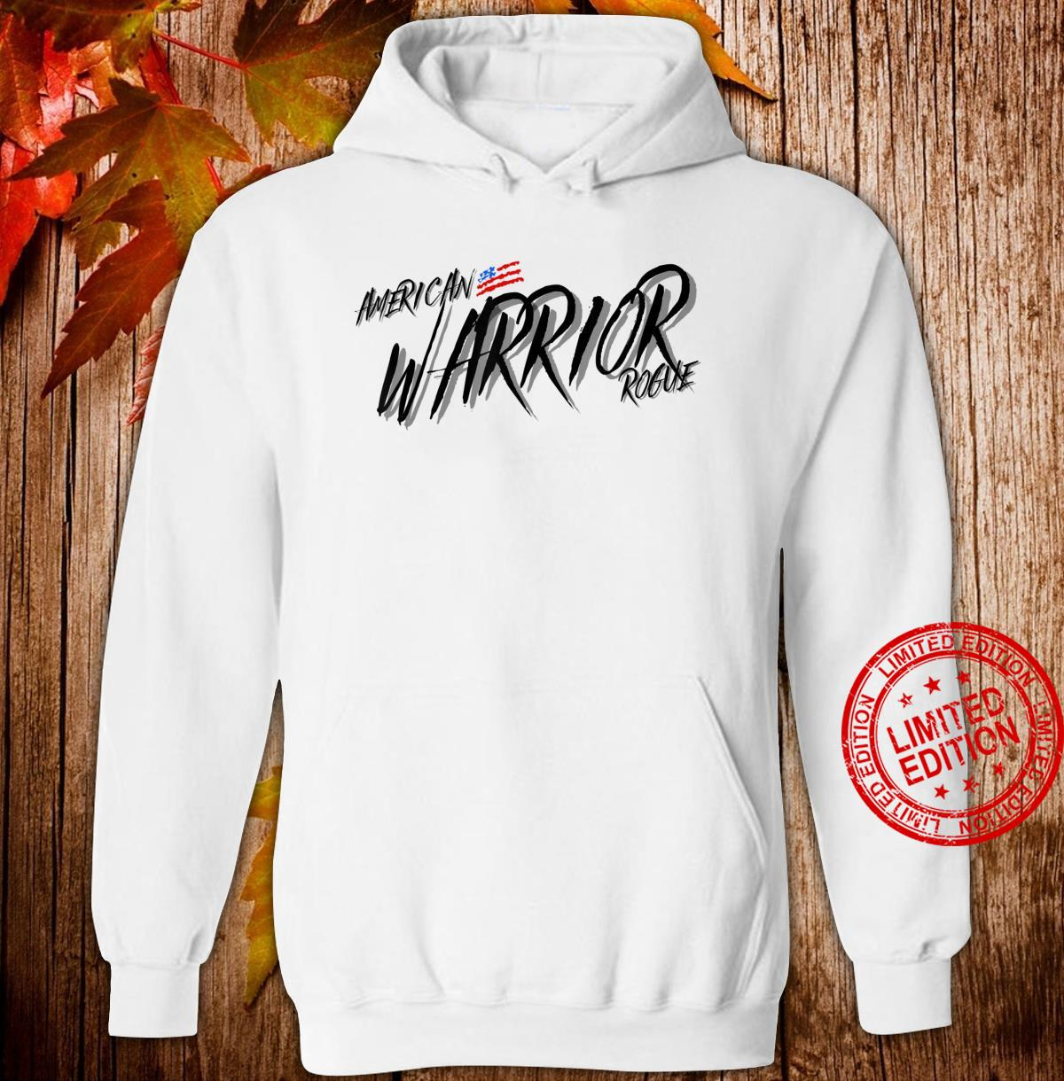 Armed Forces Rogue Warrior Military Army Soldier Tough Guy Shirt hoodie