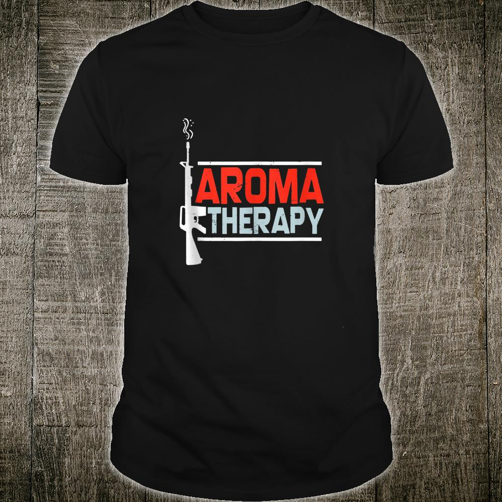 Aroma Therapy Funny AR15 Shirt