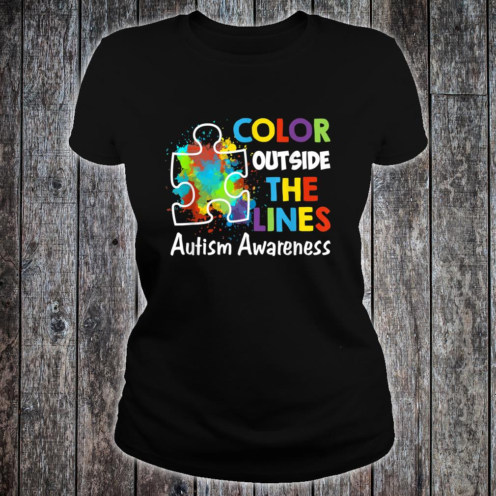Autism Awareness Gift Colour Outside The Line Shirt ladies tee