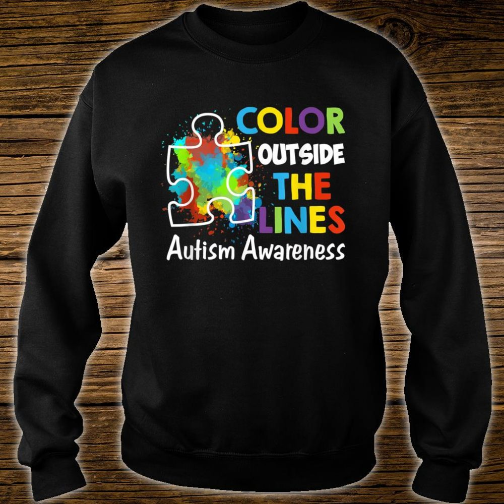 Autism Awareness Gift Colour Outside The Line Shirt sweater