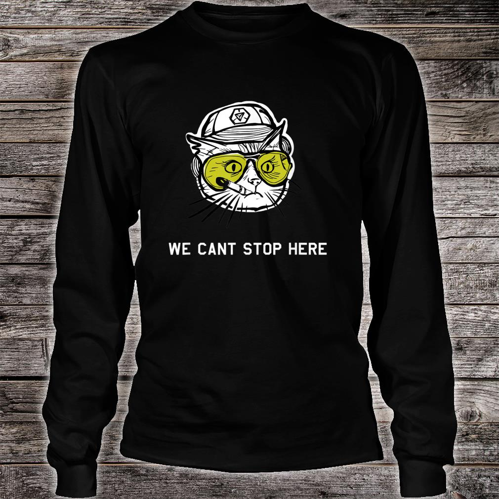 BC Cat we cant stop here Shirt long sleeved