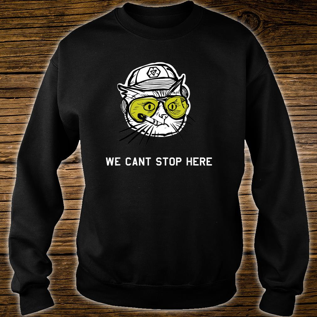 BC Cat we cant stop here Shirt sweater