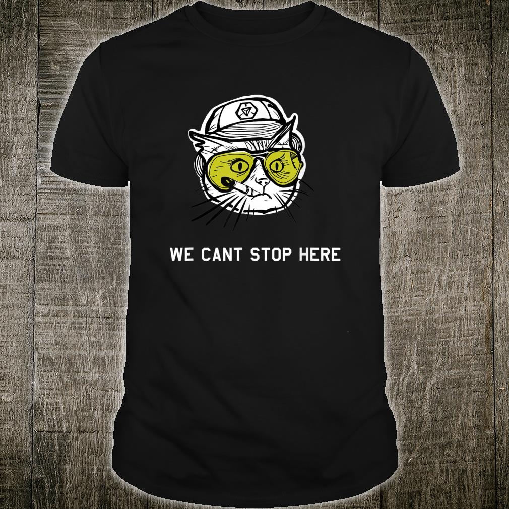 BC Cat we cant stop here Shirt