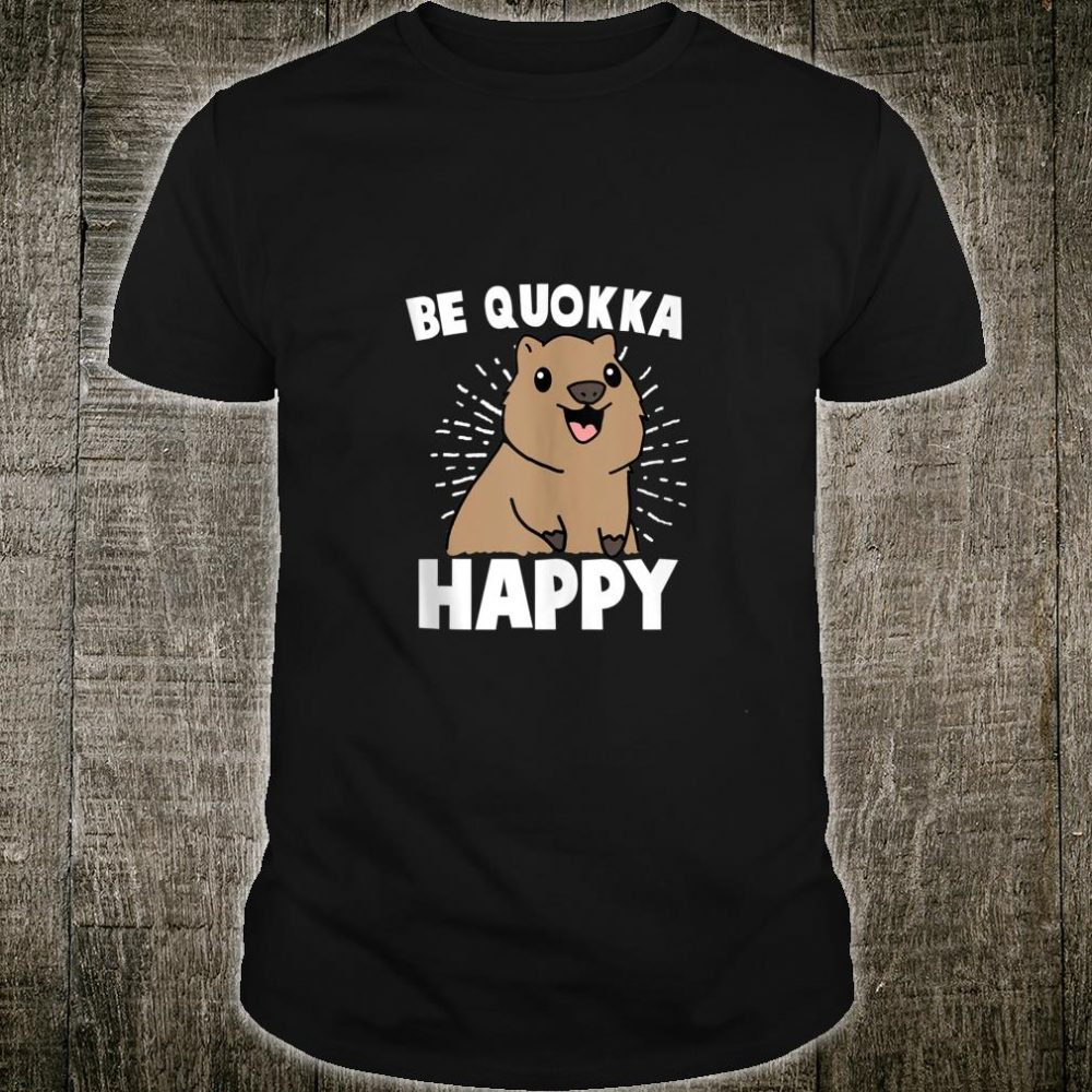 Be Quokka Happy Kangaroo Shirt