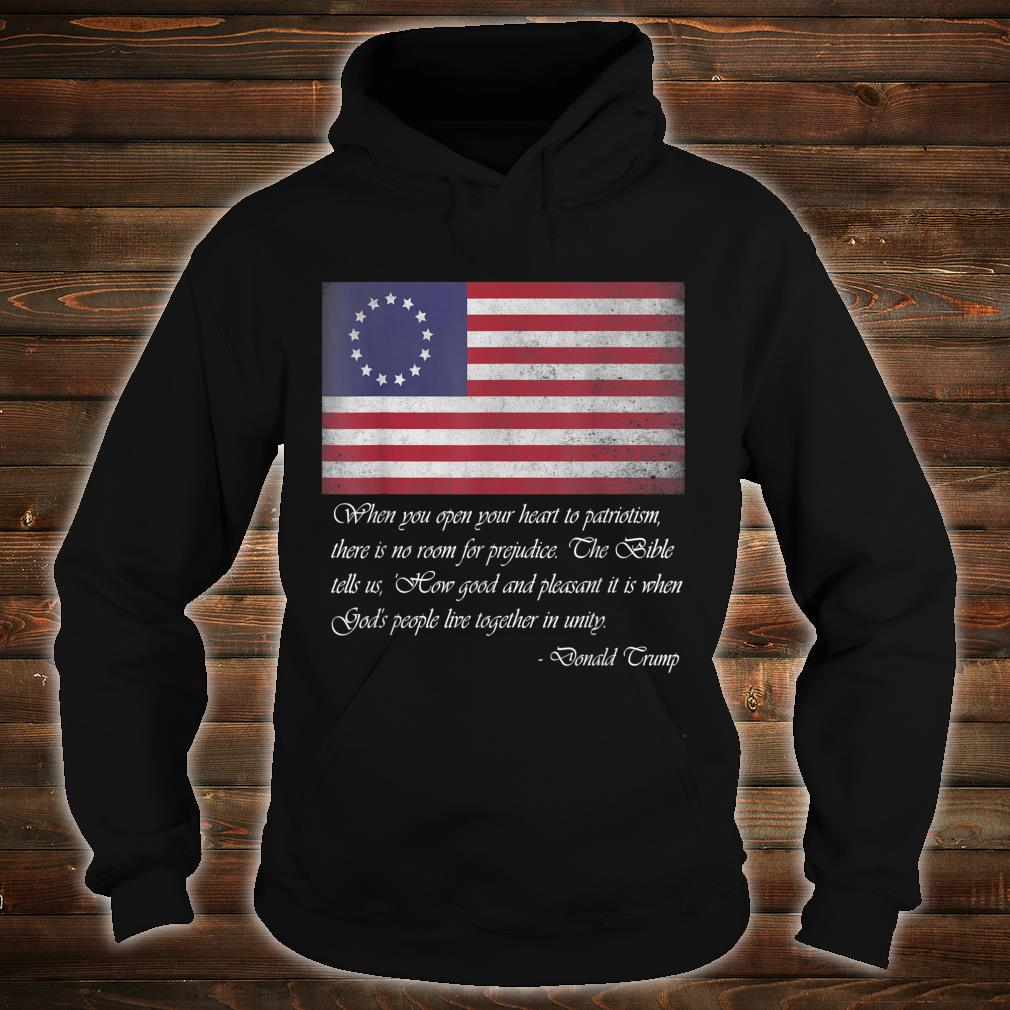 Betsy Ross Flag Trump Quote Distressed Vintage shirt hoodie