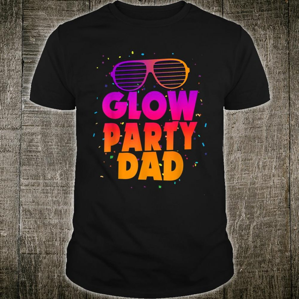 Birthday Party Matching Costume Father Glow Party Dad Shirt