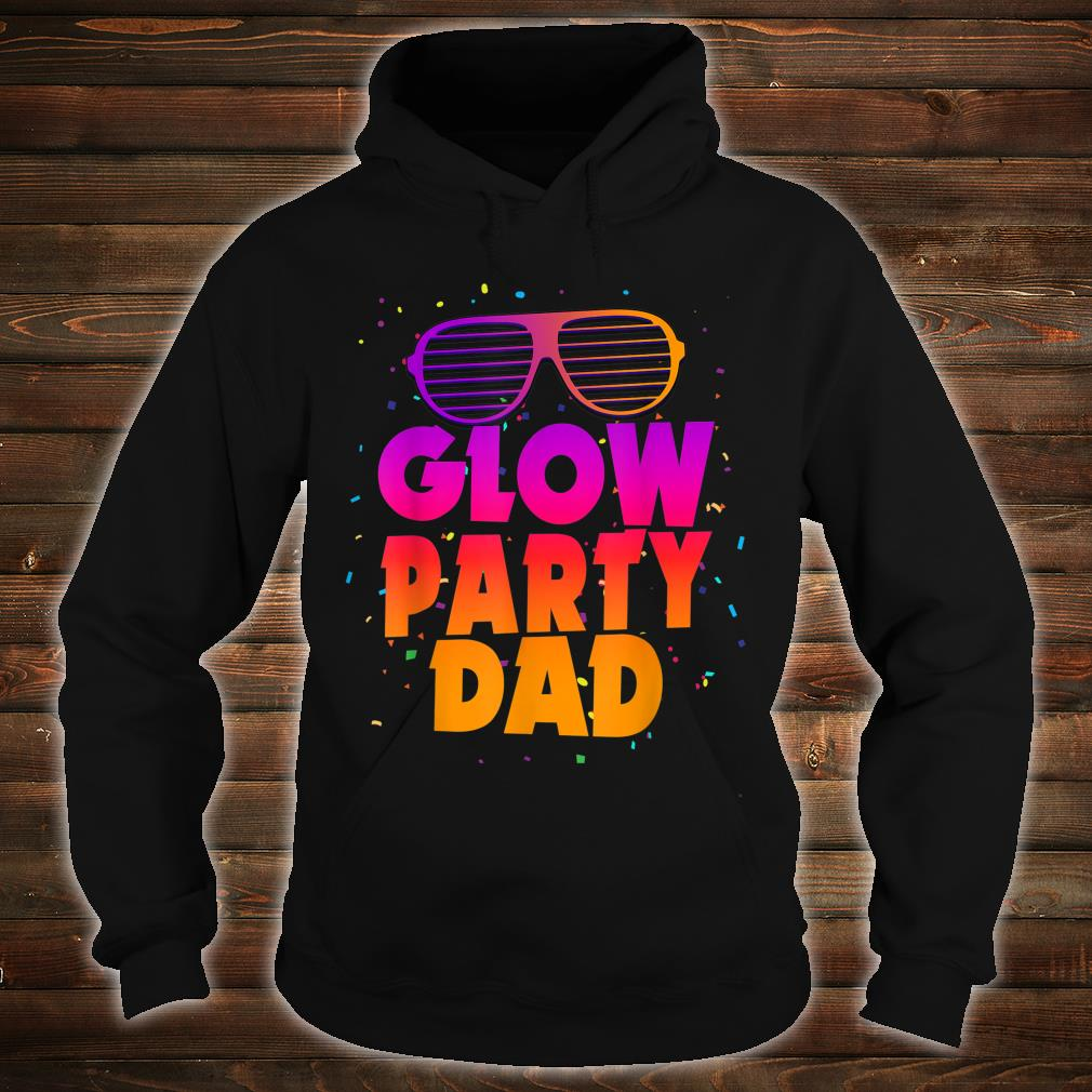 Birthday Party Matching Costume Father Glow Party Dad Shirt hoodie