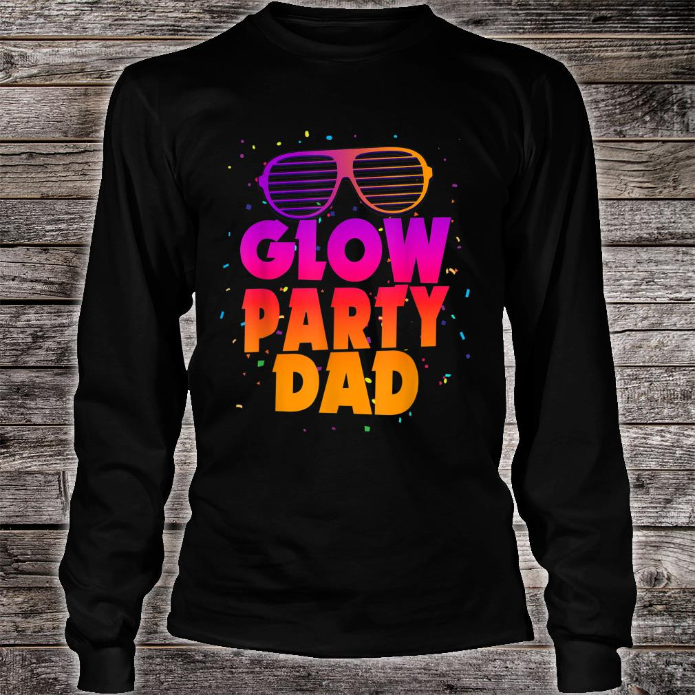 Birthday Party Matching Costume Father Glow Party Dad Shirt long sleeved