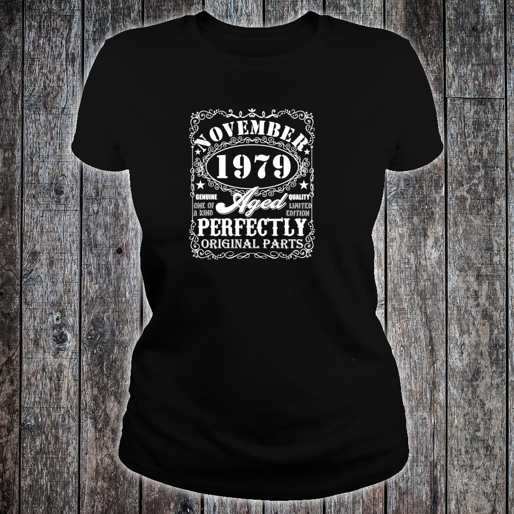 Born November 1979 Limited Edition Bday 40th Birthday Shirt ladies tee
