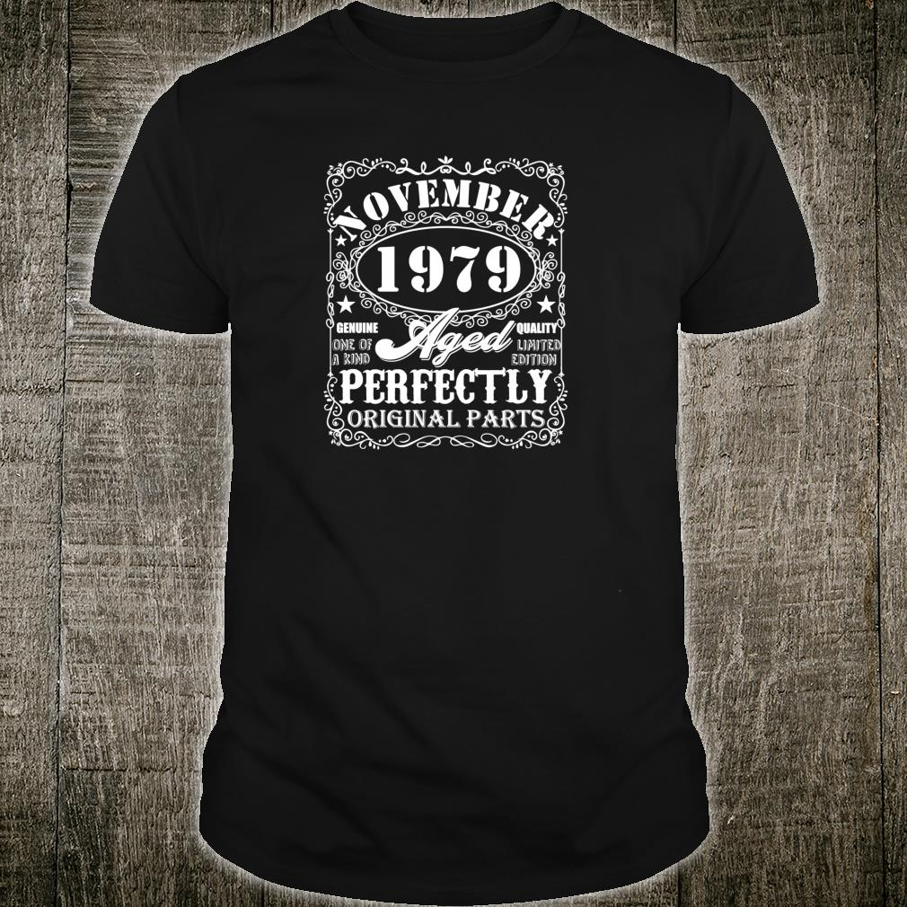 Born November 1979 Limited Edition Bday 40th Birthday Shirt
