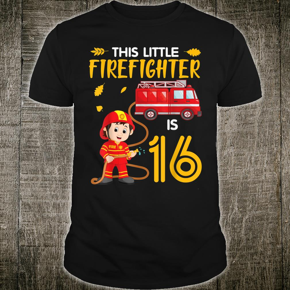 Christmas Thankful This Little Firefighter Is 16 Years Old Shirt