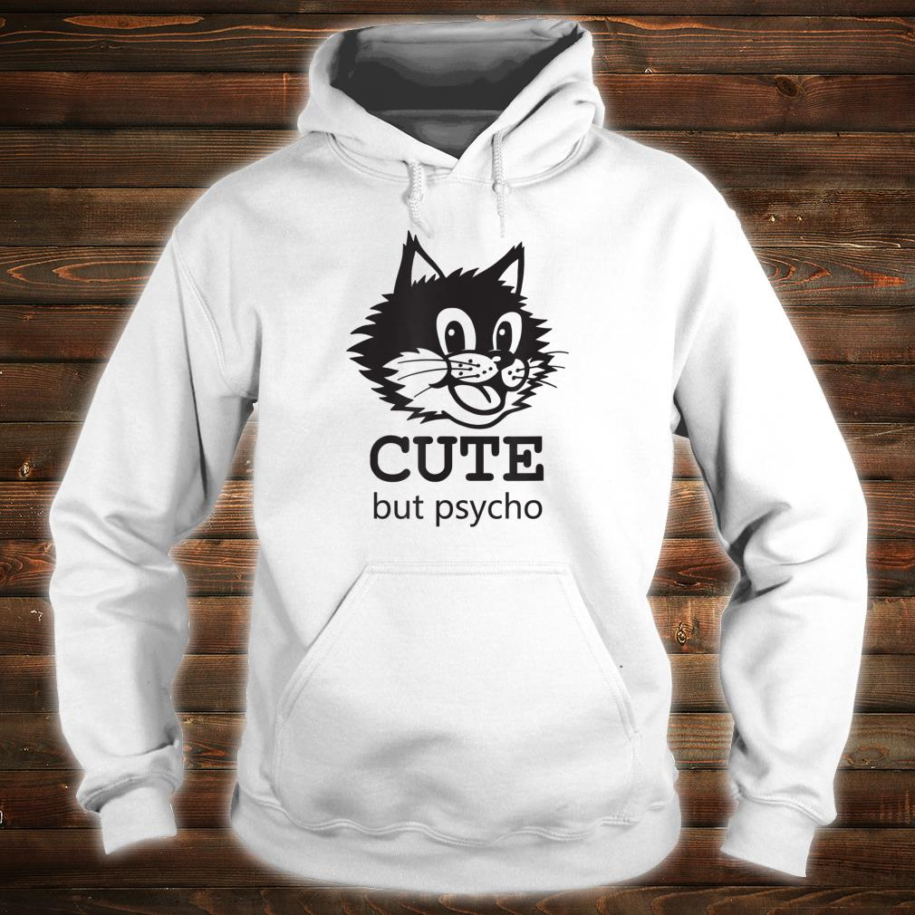 Cute but Psycho Smiling Cat Face Cat Shirt
