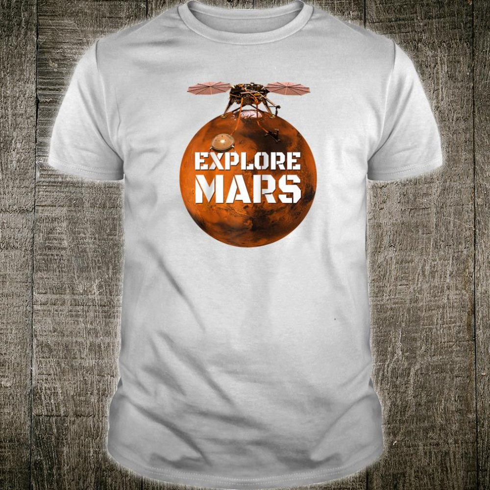 Explore Mars Mission Red Planet Space Tee Shirt