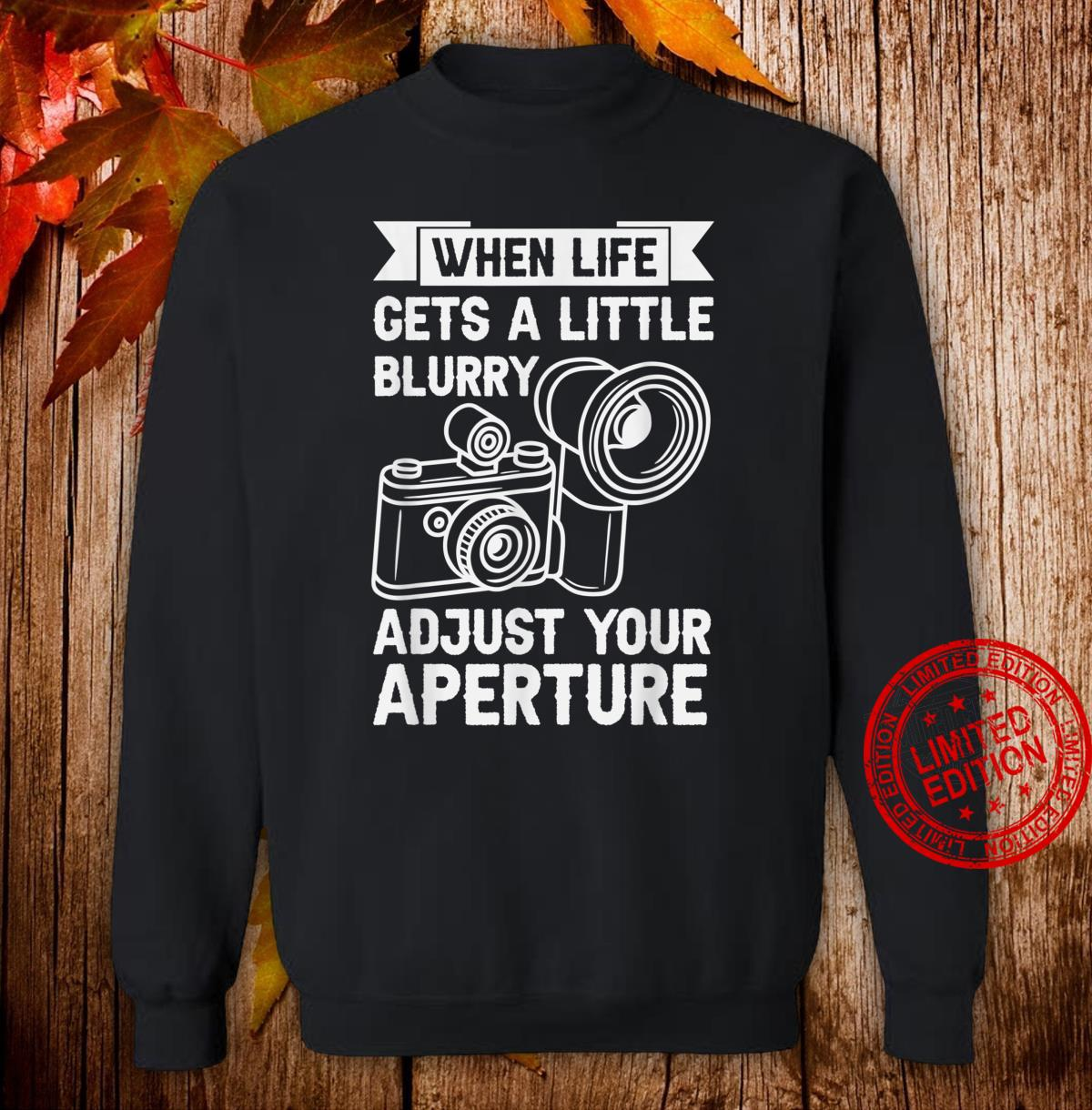 Funny Vintage Photography Blurry Life Adjust Shirt sweater
