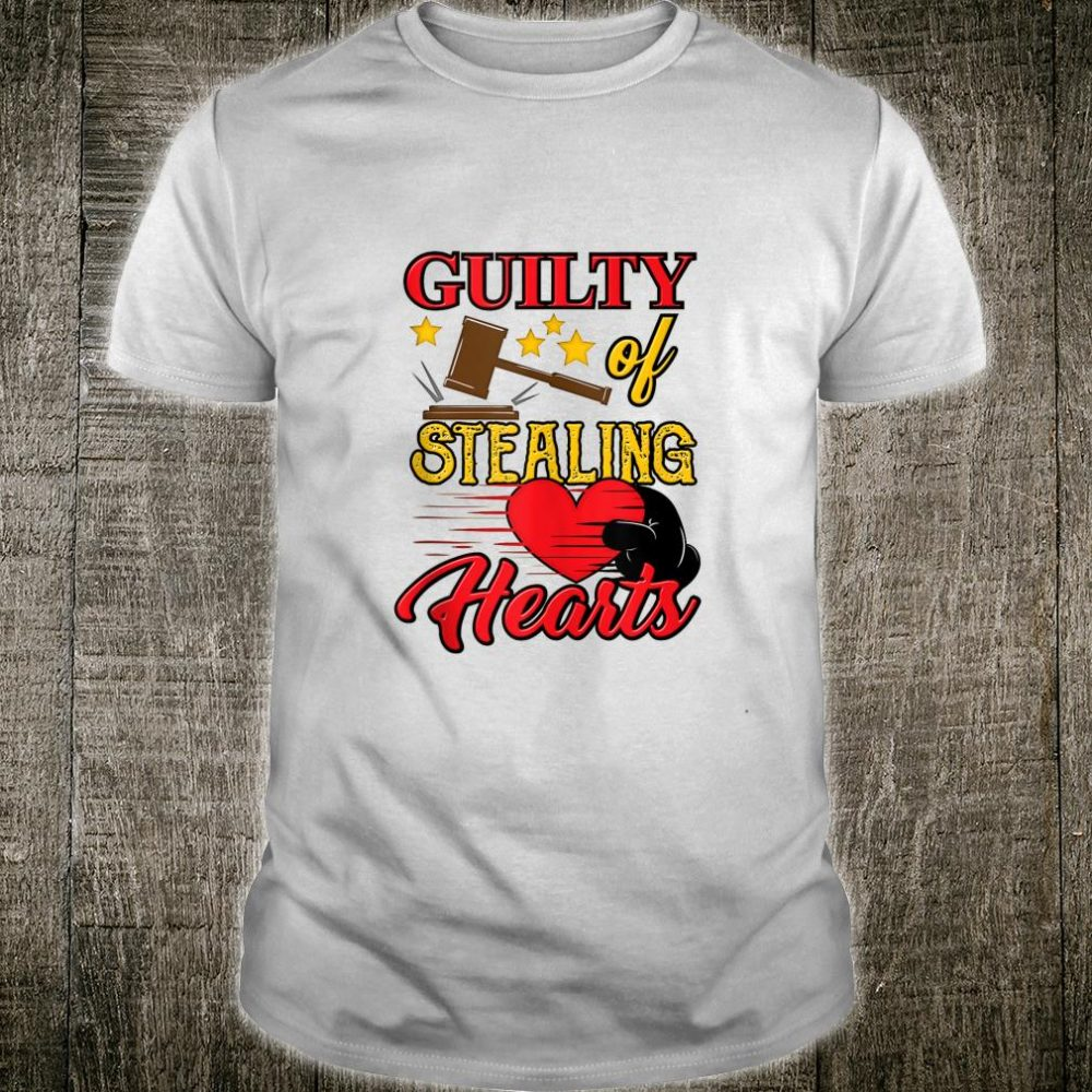 Guilty of Stealing Hearts Heartbreaker Valentines Day Shirt