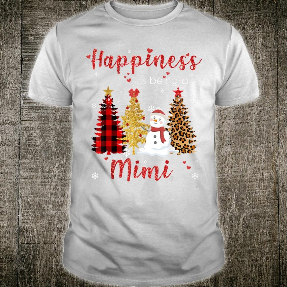 Happiness Is Being A Mimi Snowman Christmas Shirt