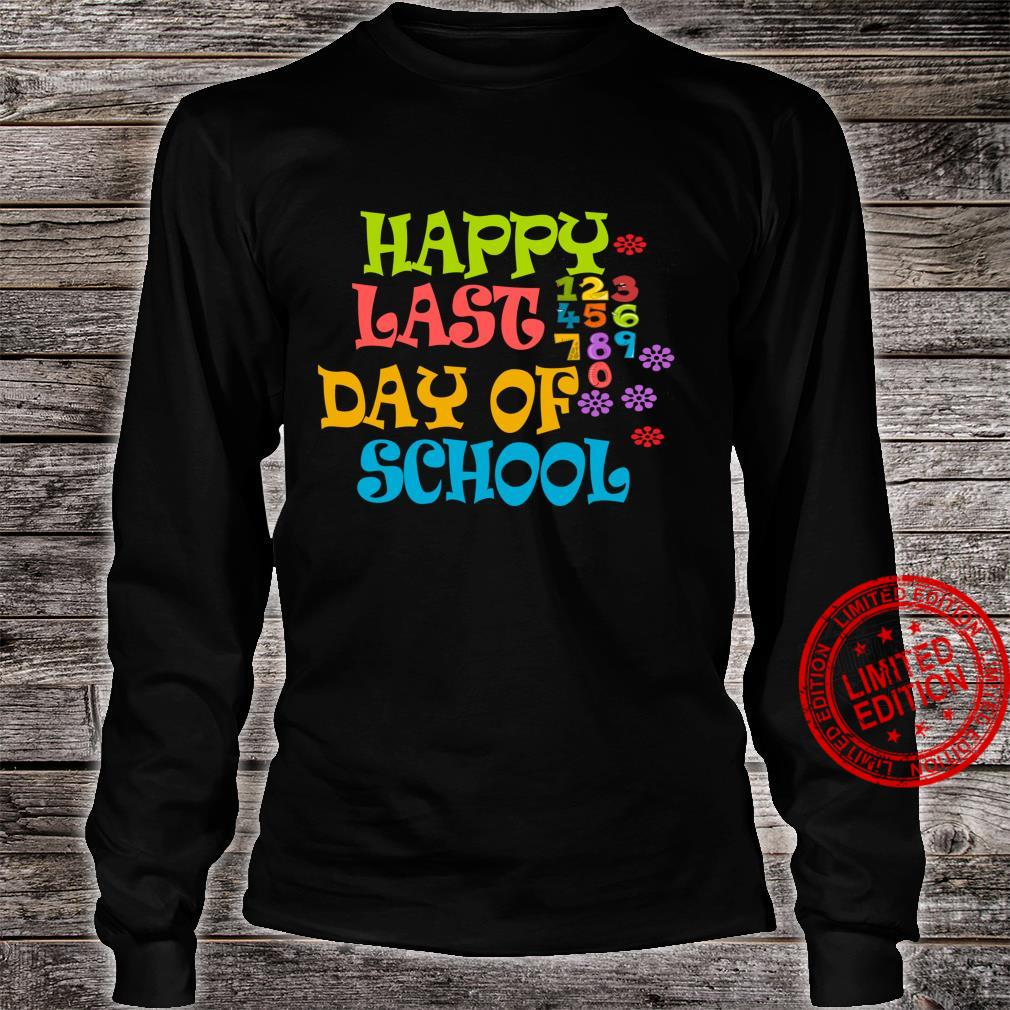 Happy Last Day Of School Shirt For Teachers Students Shirt long sleeved