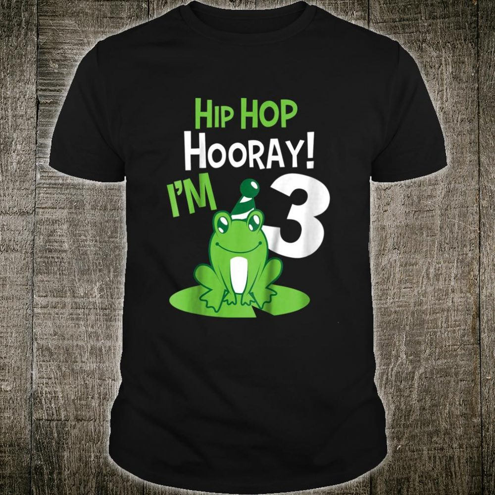 HipHop Hooray! I'm 3 years old Frog Shirt
