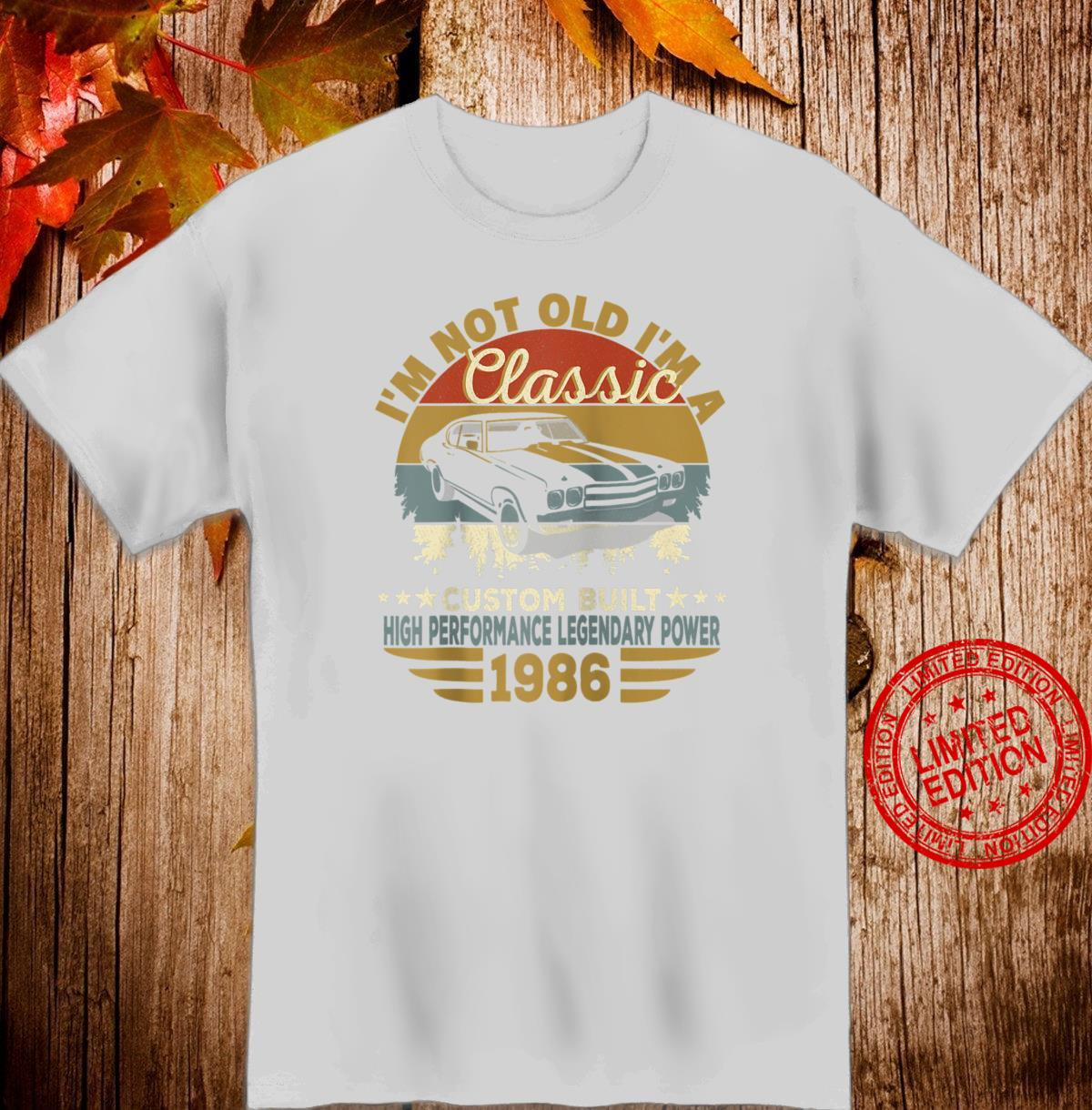 I'm Not Old I'm Classic Car Birthday 1986 Shirt