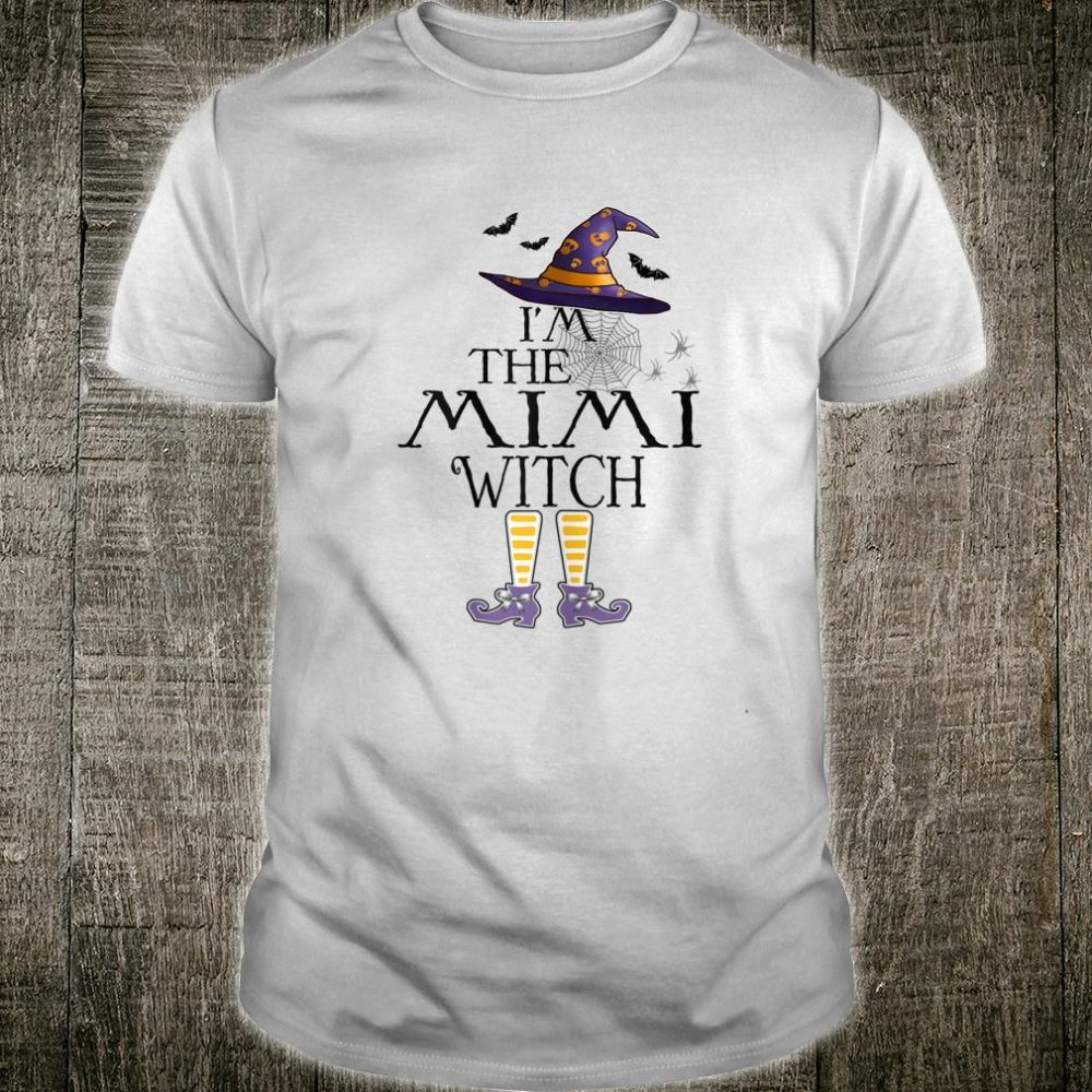 I'm The Mimi Witch Group Halloween Costume Idea Shirt