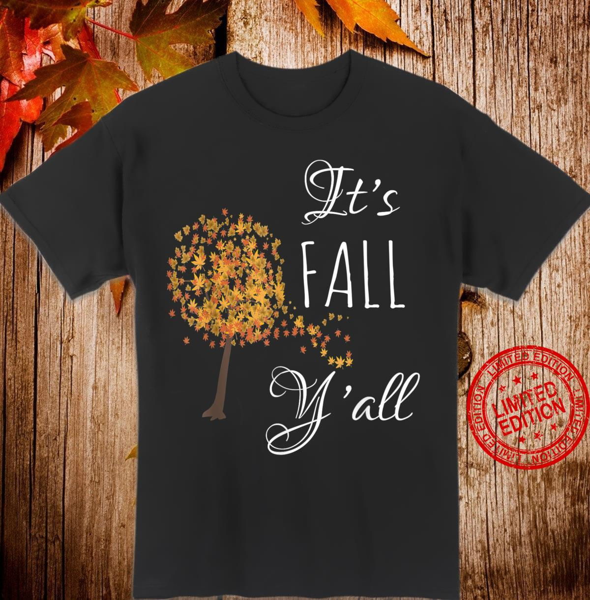 It's Fall Y'all Autumn Leaves Halloween Thanksgiving Shirt