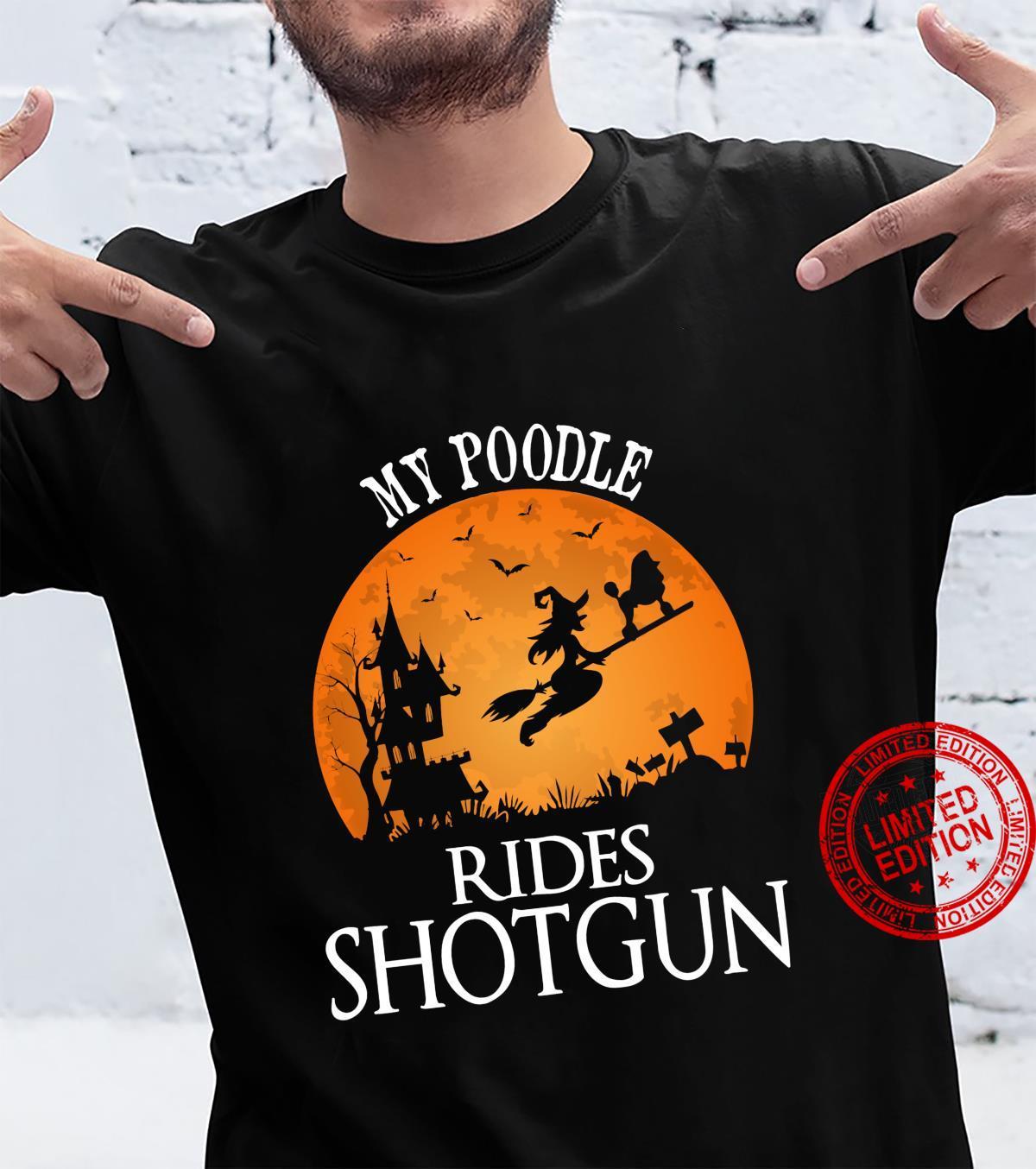 Poodle Rides Shotgun Dog Halloween Party Shirt