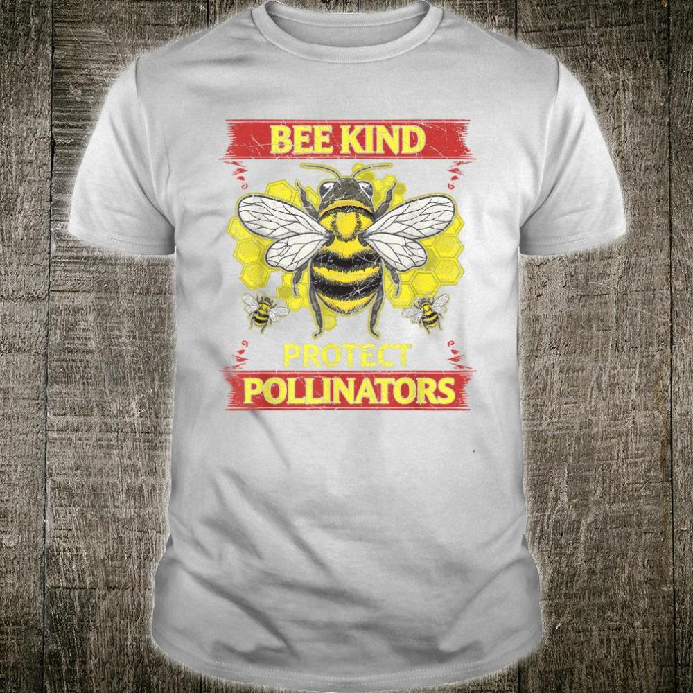 Protect Pollinators Bee Kind Vintage Style Shirt
