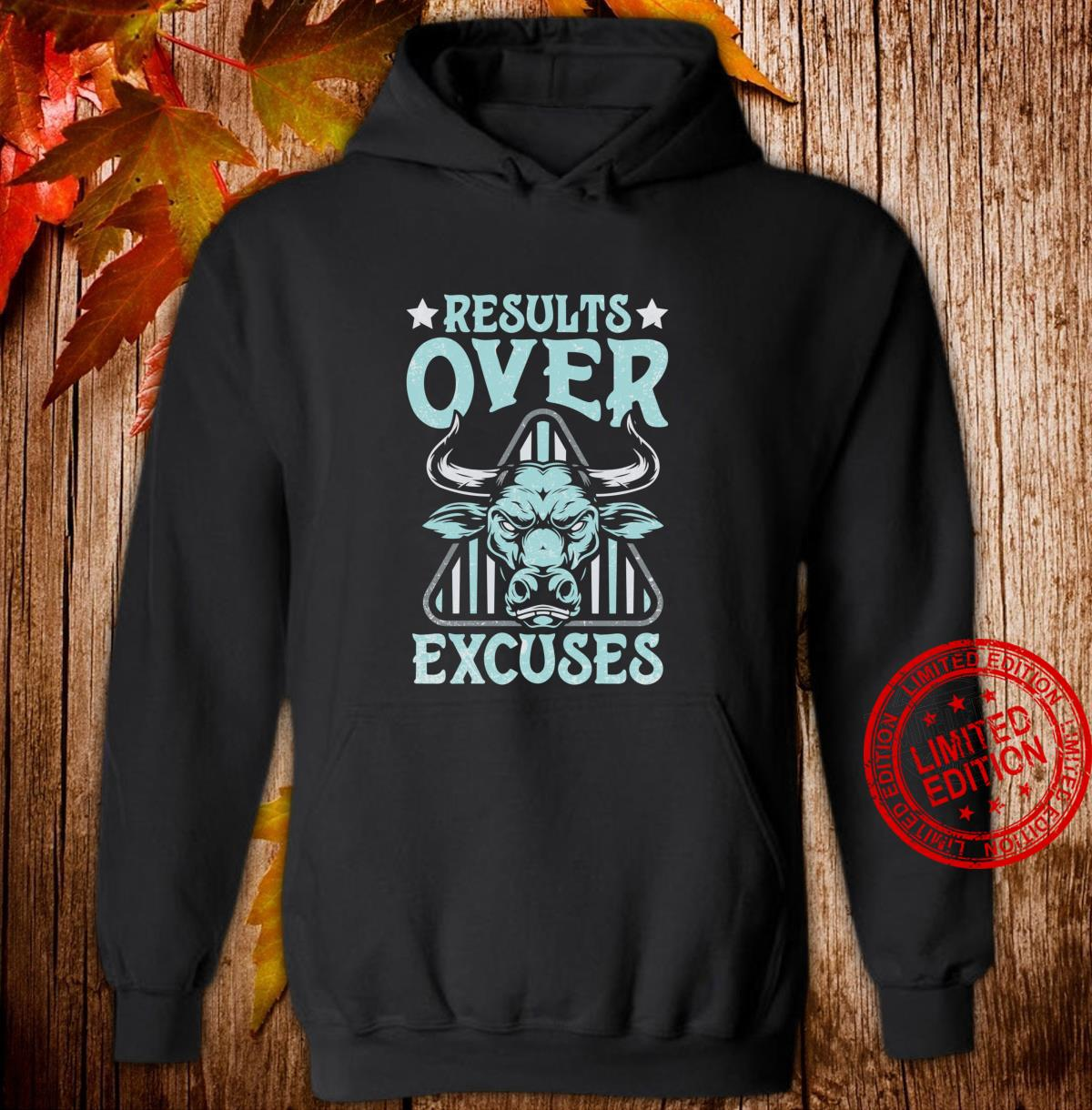 Results Over Excuses Fitness Workout Bodybuilding Shirt hoodie