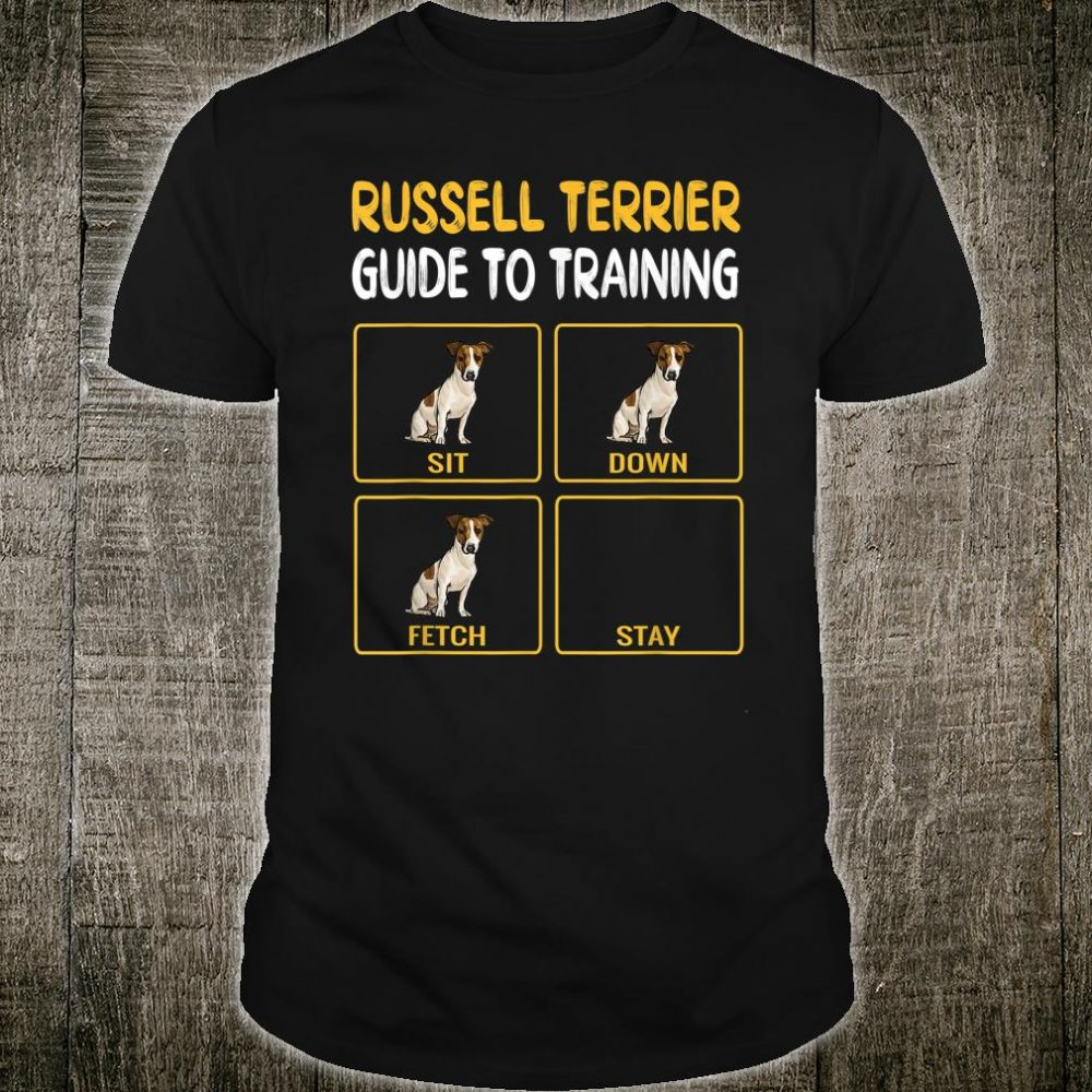 Russell Terrier Guide To Training Dog Obedience Shirt