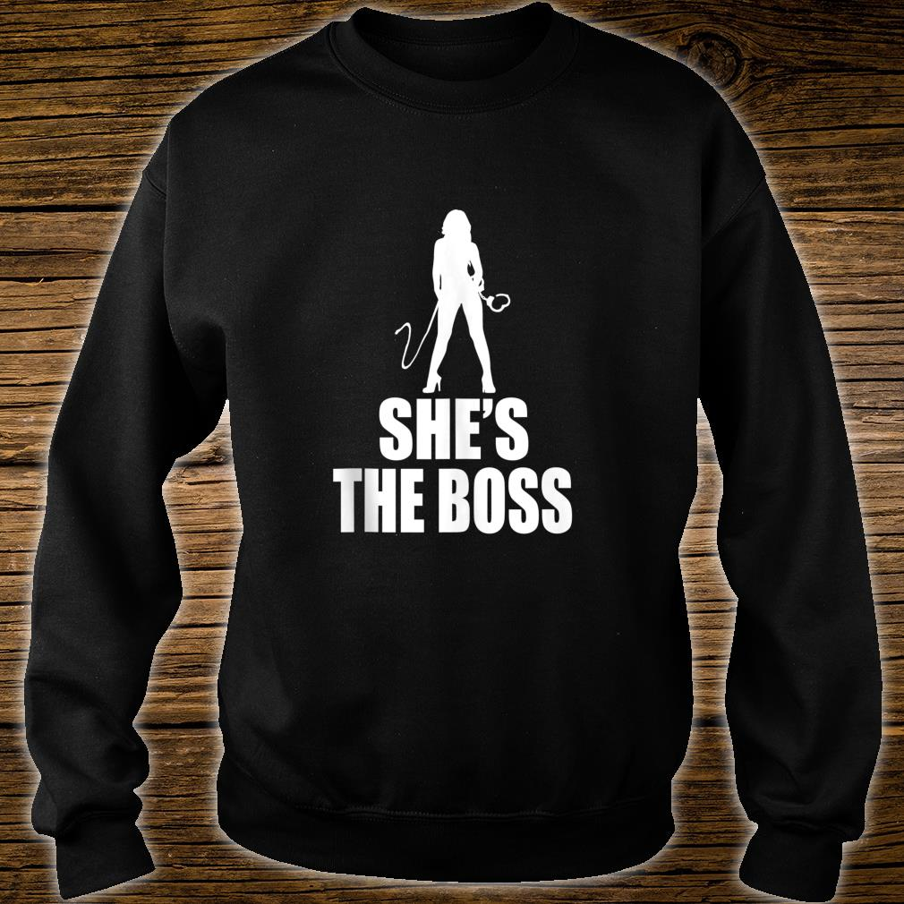 She's The Boss Submissive Kink Cuffs BDSM Sub Dom Shirt sweater