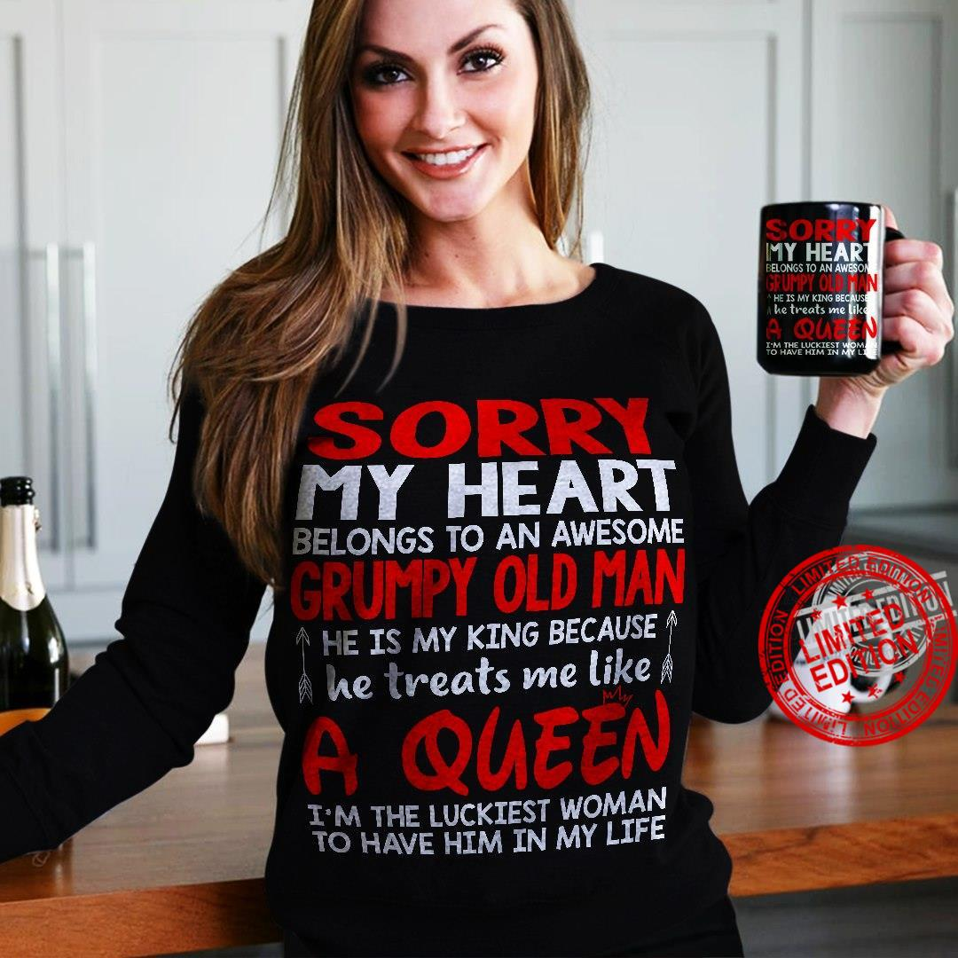 Sorry My Heart Belongs To An Awesome Grumpy Old Man A Queen Shirt