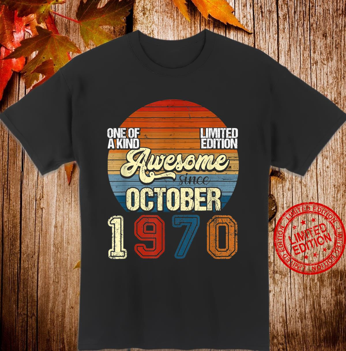 Vintage October 1970 50 Years Old 50th Birthday Shirt