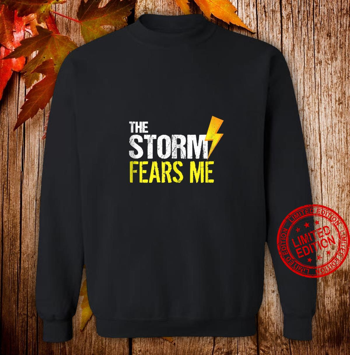 Vintage The Storm Fears Me Severe Weather Distressed Shirt sweater