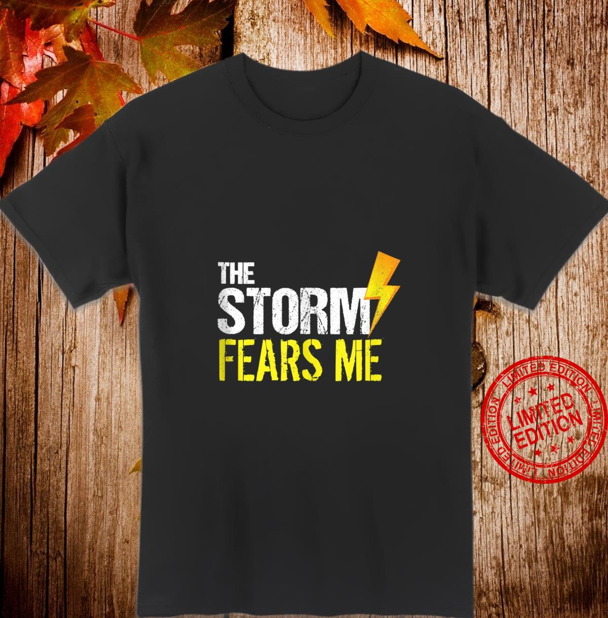 Vintage The Storm Fears Me Severe Weather Distressed Shirt