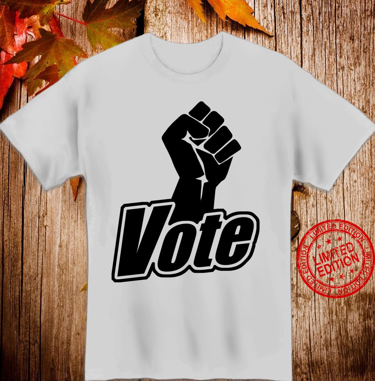 Vote black fist black lives matter vote Shirt
