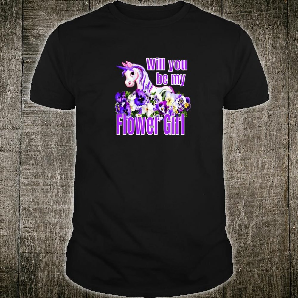 Will You Be My Flower Girl Shirt
