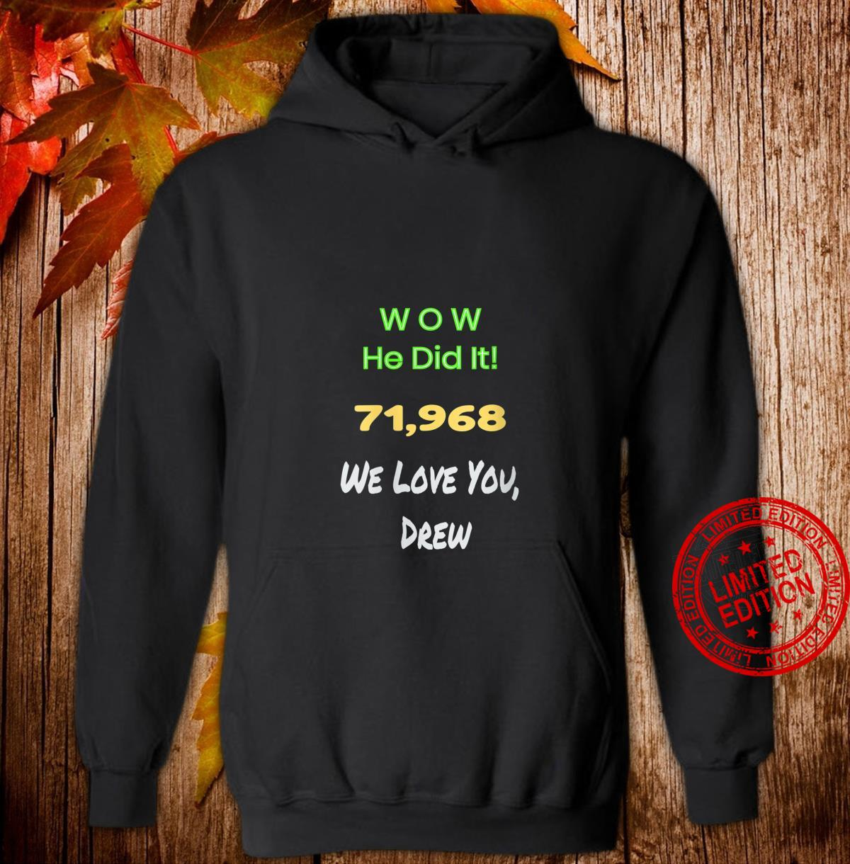 Womens Awesome Wow He did it celebrating Drew's record game Shirt hoodie