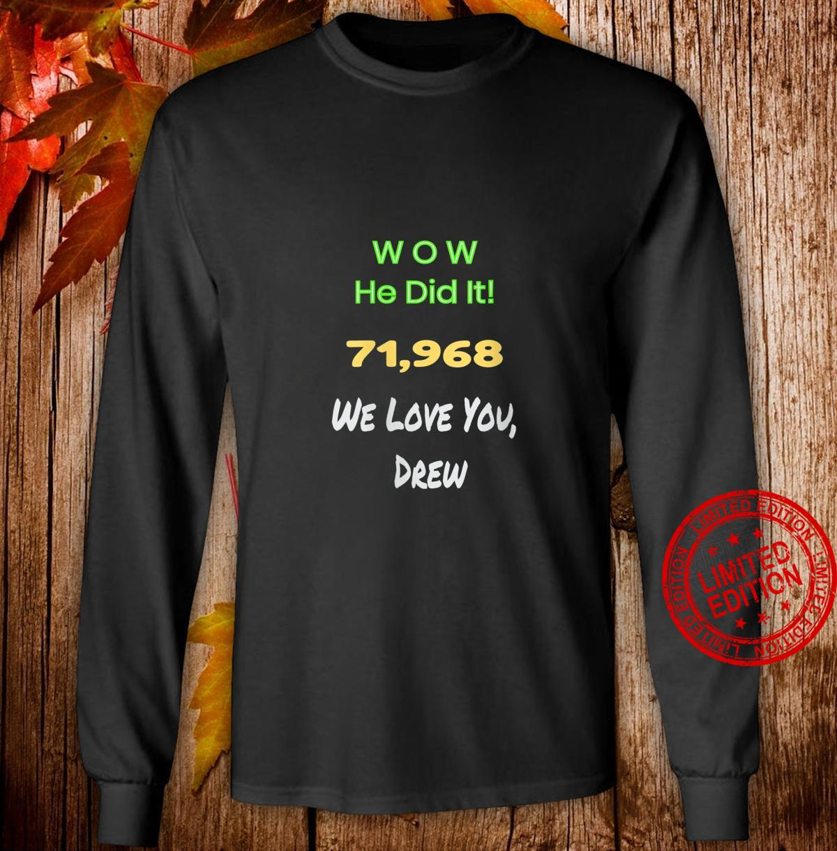 Womens Awesome Wow He did it celebrating Drew's record game Shirt long sleeved